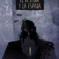 El destino y la espada; Antonio Malpica;